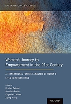 Women's journey to empowerment in the 21st century : a transnational feminist analysis of women's lives in modern times
