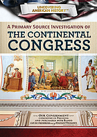 A primary source investigation of the Continental Congress