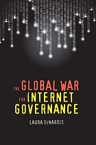 The global war for internet governance.