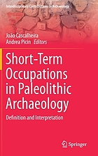 Short-term occupations in Paleolithic archaeology : definition and interpretation