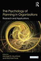 The Psychology of Planning in Organizations : Research and Applications