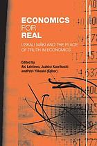 Economics for real : Uskali Mäki and the place of truth in economics