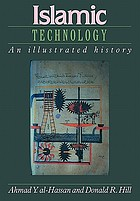 Islamic technology : an illustrated history