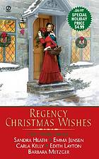 Regency Christmas wishes : five stories
