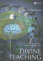 Divine teaching : an introduction to Christian theology