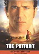 The patriot : the official companion