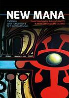 New mana : transformations of a classic concept in Pacific languages and cultures