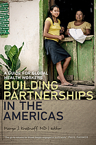 Building partnerships in the Americas : a guide for global health workers