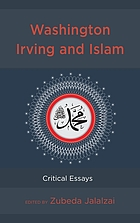 Washington Irving and Islam : critical essays