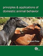 Principles and applications of domestic animal behavior : an introductory text