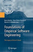 Foundations of empirical software engineering : the legacy of Victor R. Basili ; with 21 tables
