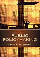 Public policymaking : an introduction