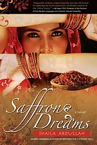 Saffron dreams : a novel