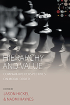 Hierarchy and value : comparative perspectives on moral order
