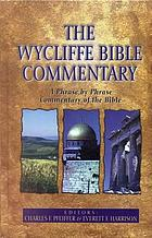 The Wycliffe Bible commentary  (Book, 1962) [WorldCat org]