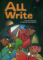 All write : a student handbook for writing and learning