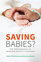 Saving babies? : the consequences of newborn genetic screening