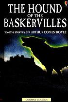 The hound of the Baskervilles : from the story by Arthur Conan Doyle