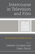 Intercourse in television and film : the presentation of explicit sex acts