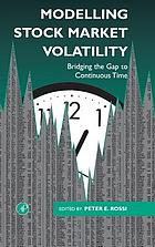 Modelling stock market volatility : bridging the gap to continuous time