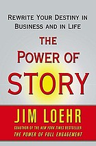 Change your story, change your destiny : the transforming power of stories