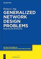 Generalized network design problems : modeling and optimization