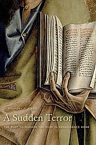 A sudden terror : the plot to murder the pope in renaissance Rome