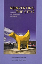 Reinventing the city? : Liverpool in comparative perspective