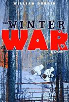The Winter War : a novel