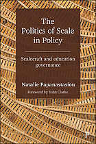 The politics of scale in policy : scalecraft and education governance