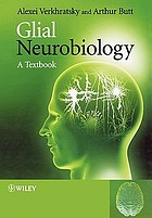 Glial neurobiology : a textbook
