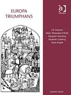 Europa triumphans : court and civic festivals in early modern Europe