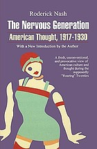 The nervous generation : American thought, 1917-1930