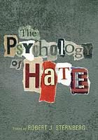 The psychology of hate