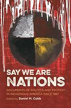 Say We Are Nations