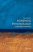 Forensic psychology : a very short introduction