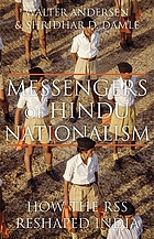 Messengers of Hindu nationalism : how the RSS reshaped India