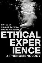 Ethical Experience : A Phenomenology