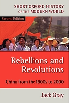 Rebellions and revolutions : China from the 1800s to the 2000