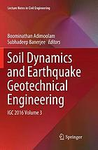 Soil dynamics and earthquake geotechnical engineering : IGC 2016. Volume 3