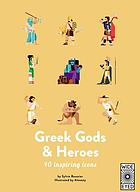 Greek gods and heroes : 40 inspiring icons