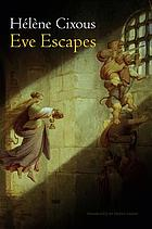 Eve Escapes