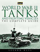 Jane's World War II tanks and fighting vehicles : the complete guide