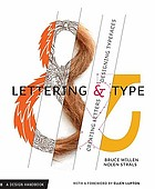 Lettering & type : creating letters and designing typefaces
