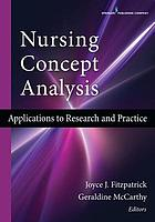 Nursing concept analysis : applications to research and practice