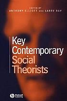 Key contemporary social theorists