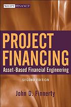 Project financing : asset-based financial engineering