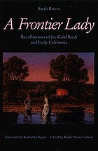 A frontier lady : recollections of the gold rush and early California