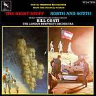 The right stuff : [symphonic suite] ; North and South : [symphonic suite]