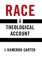 Race : a theological account